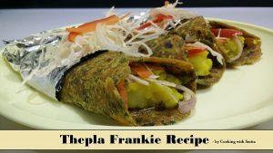 Thepla Frankie Recipe
