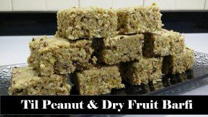 Til Peanut Dry Fruit Barfi