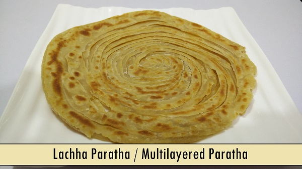Lachha Paratha / Multilayered Paratha