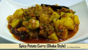 Spicy Potato Curry / Aloo Sabzi