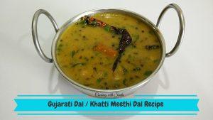 Gujarati Dal - Khatti Meethi Dal Recipe