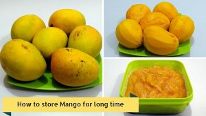 How to store Mango - Freeze Mangoes