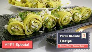 Farali Khandvi Rolls