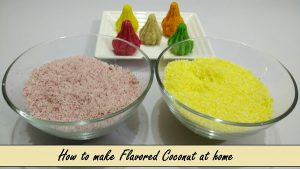How to make Flavoured Coconut at home