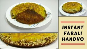 Instant Farali Handvo