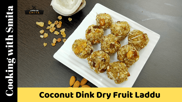 Coconut Dink Dry Fruit Laddu by Cooking with Smita